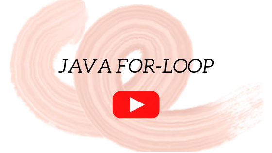 An introduction to Java for loop