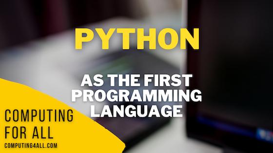 Python as the first programming language