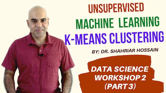 Data Science Workshop 2 (Part 3): k-means Clustering: An Unsupervised Machine Learning Algorithm
